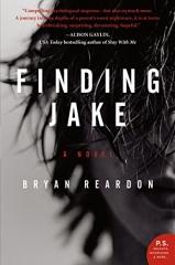 Bryan Reardon: Finding Jake