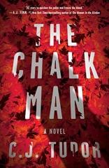 C.J. Tudor: The Chalk Man
