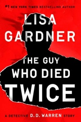 Lisa Gardner: The Guy Who Died Twice