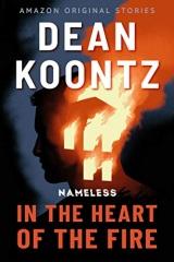 Dean Koontz: In The Heart of the Fire