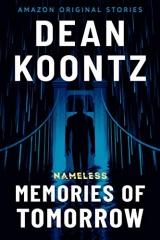 Dean Koontz: Memories of Tomorrow