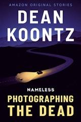 Dean Koontz: Photographing the Dead