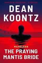 Dean Koontz: Praying Mantis Bride