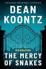 Dean Koontz: The Mercy of Snakes