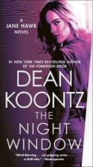 Dean Koontz: The Night Window