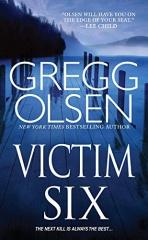 Gregg Olsen: Victim Six