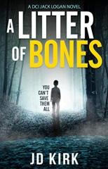 JD Kirk: A Litter of Bones