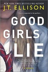 J.T. Ellison: Good Girls Lie