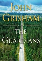 John Grisham: The Guardians