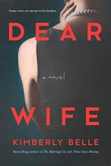 """Kimberly Belle: Dear Wife <a href=""""https://amzn.to/3kEQwZS""""> <img border=""""0"""" alt=""""Amazon Link"""" src=""""https://dkwall.com/wp-content/uploads/2020/12/available_at_amazon_en_vertical_rev.png"""" style=""""float:right;height:50px;"""" /></a>"""