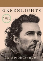 """Matthew McConaughey: Greenlights <a href=""""https://amzn.to/2MAx4ku""""> <img border=""""0"""" alt=""""Amazon Link"""" src=""""https://dkwall.com/wp-content/uploads/2020/12/available_at_amazon_en_vertical_rev.png"""" style=""""float:right;height:50px;"""" /></a>"""