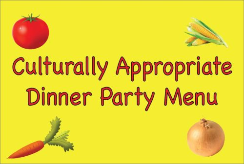 Culturally Appropriate Dinner Party Menu