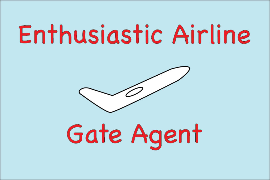 Enthusiastic Airline Gate Agent
