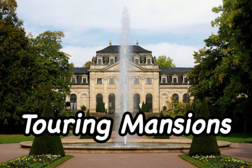 Touring Mansions