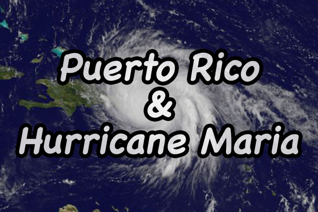 Puerto Rico and Hurricane Maria
