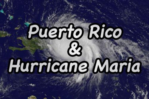 Puerto Rico and Hurricane Maria