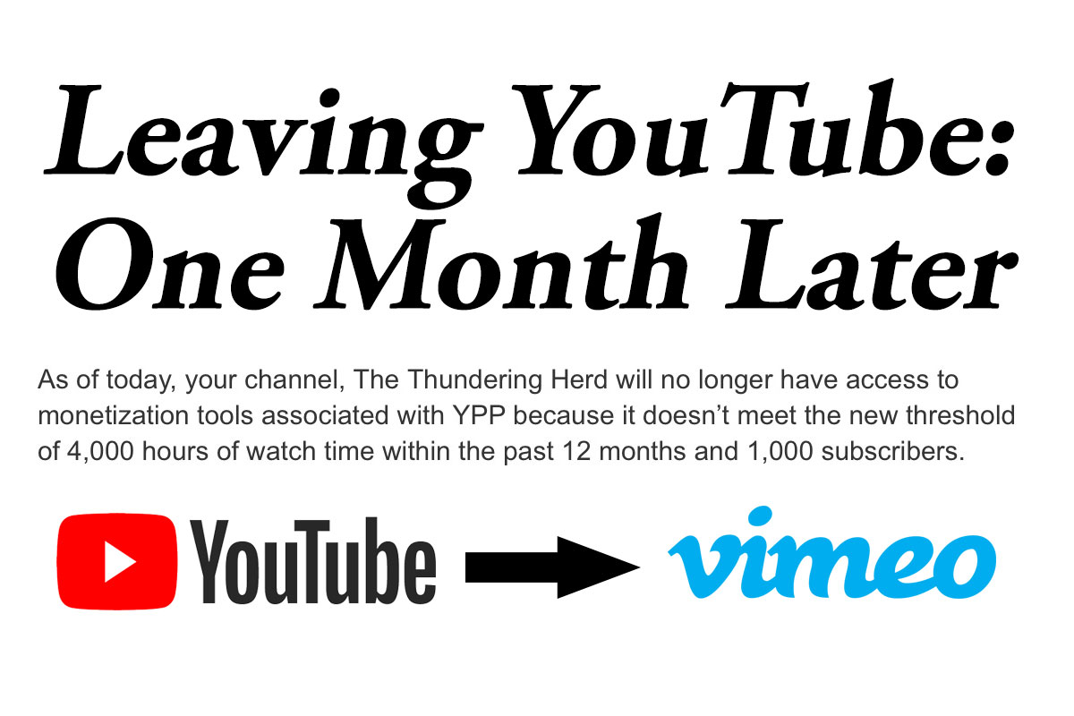 Leaving YouTube One Month later