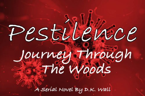 Pestilence: Journey Through The Woods: Chapter 02