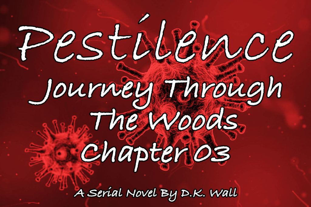 Pestilence: Journey Through The Woods: Chapter 03
