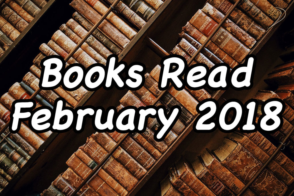 Books Read February 2018