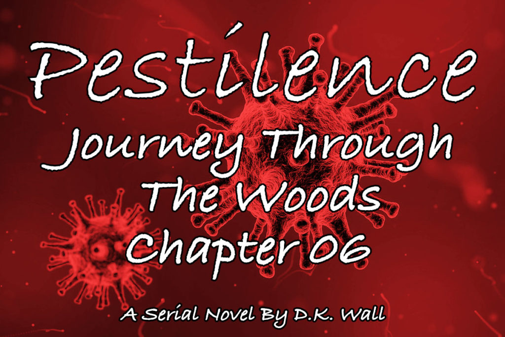 Pestilence: Journey Through The Woods: Chapter 06