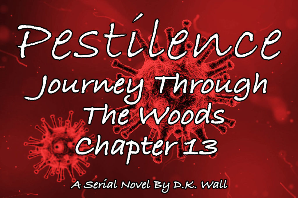 Pestilence: Journey Through The Woods: Chapter 13