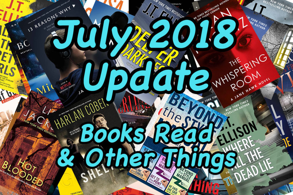 July 2018 Update Books Read D K Wall