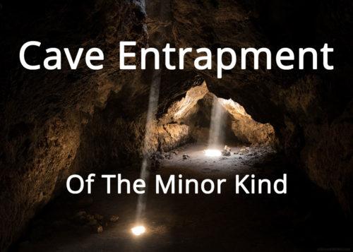 Cave Entrapment