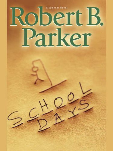Robert B. Parker School Days
