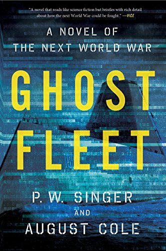 P.W. Singer - Ghost Fleet