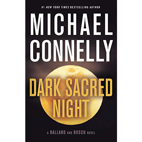 Michael Connelly Dark Sacred Night Square