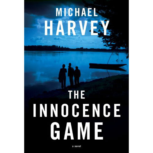 Michael Harvey The Innocence Game Square