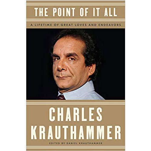 Charles Krauthammer: Point Of it All