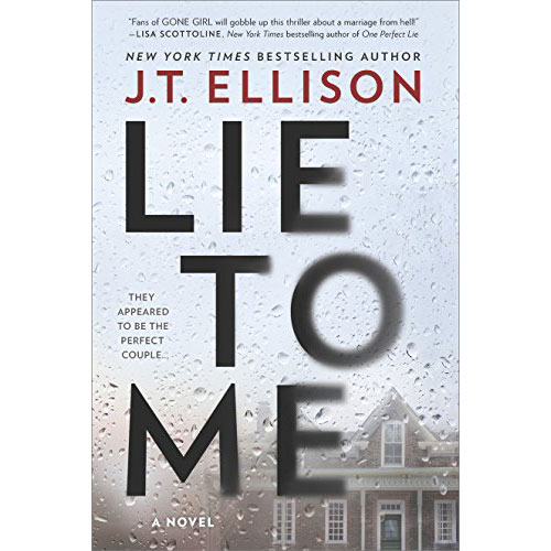J.T. Ellison: Lie To Me