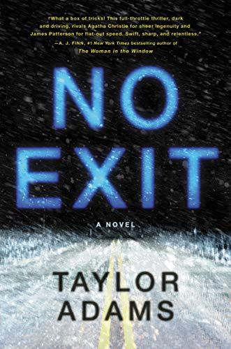 Taylor Adams No Exit