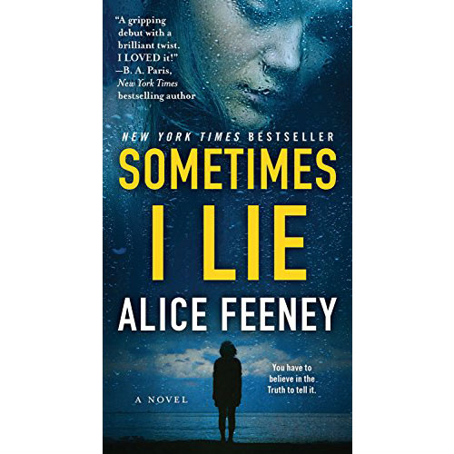 Alice Feeney: Sometimes I Lie