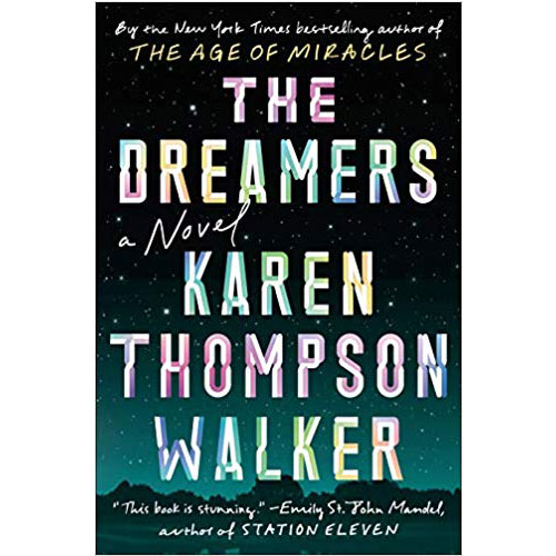 Karen Thompson Walker: The Dreamers