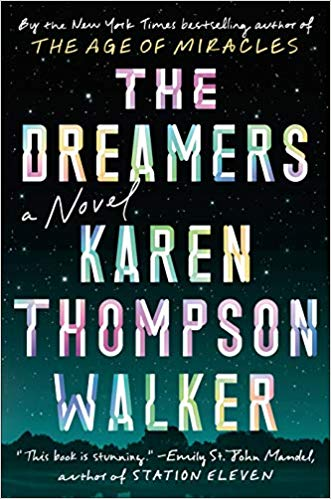 Karen Thompson Walker The Dreamers