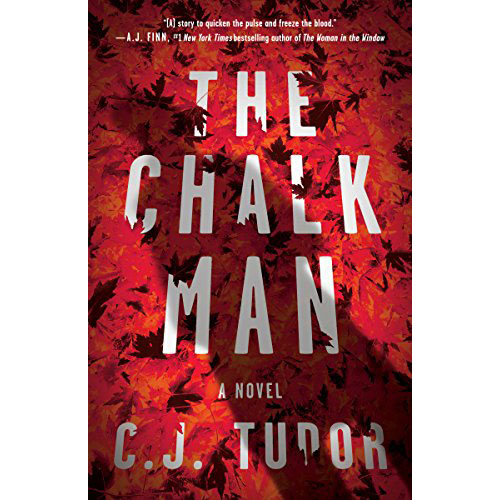 C.J. Tudor: The Chalk Man