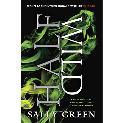 Sally Green: Half Wild
