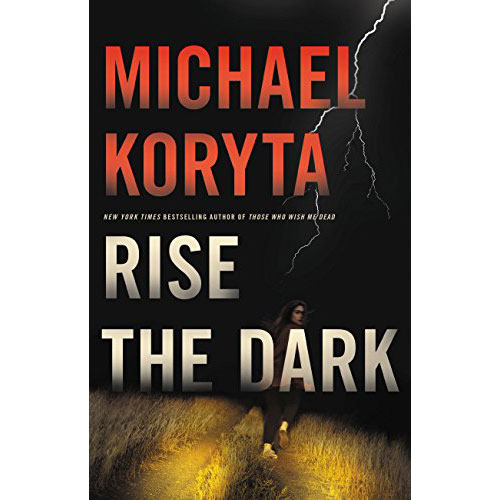 Michael Koryta: Rise The Dark