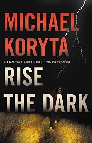 Michael Koryta Rise the Dark