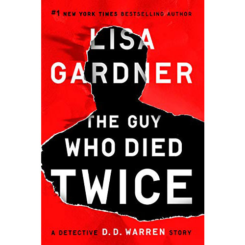 Lisa Gardner: The Guy Who Died Twice