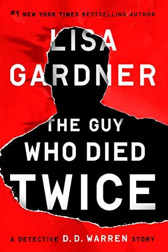Lisa Gardner- The Guy Who Died Twice