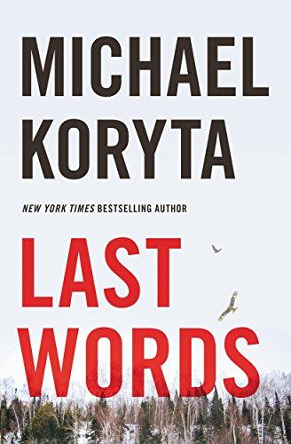 Michael Koryta Last Words