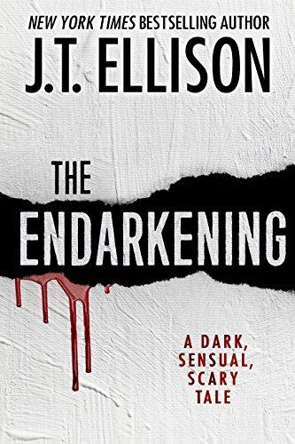 J.T. Ellison The Endarkening