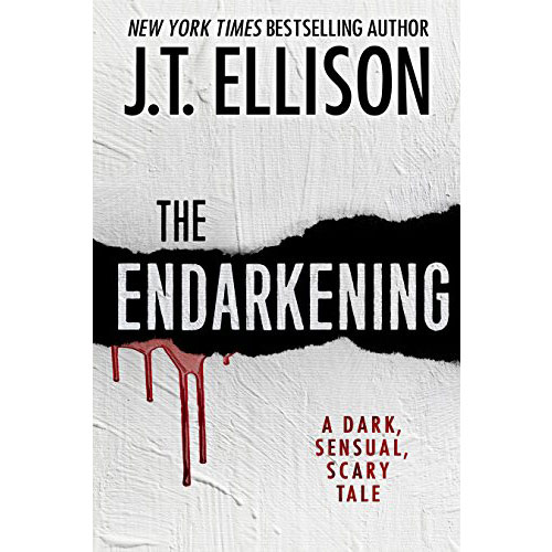 J.T. Ellison: The Endarkening