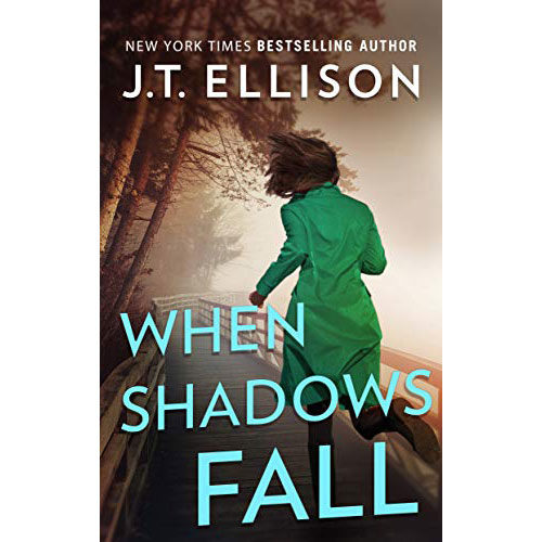 J.T. Ellison: When Shadows Fall