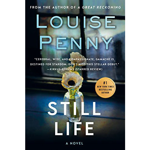Louise Penny: Still Life