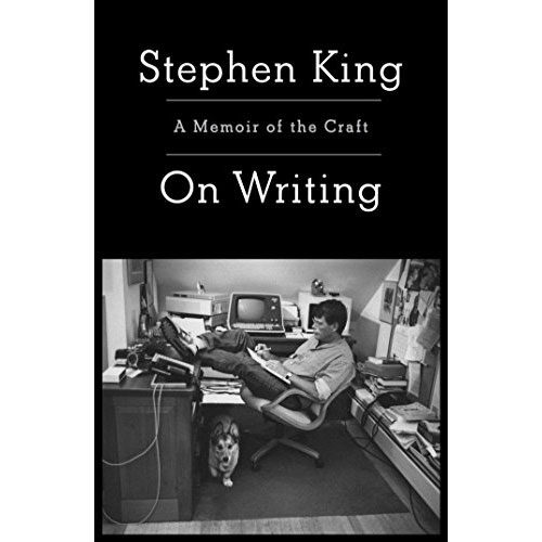 Stephen King: On Writing: A Memoir Of The Craft